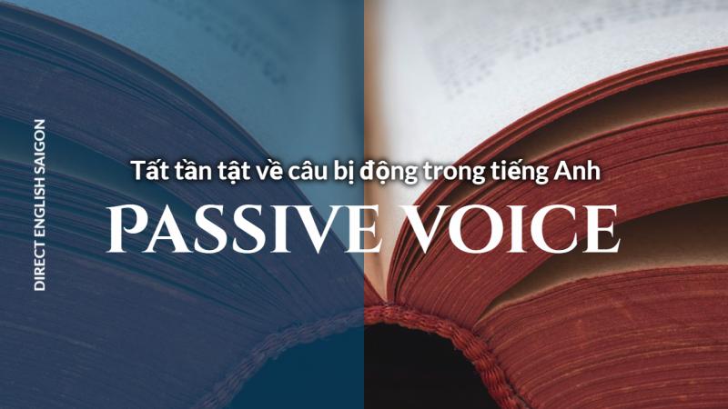PASSIVE VOICE - câu bị động trong tiếng anh