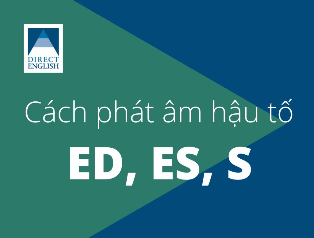 Cách phát âm ed, es, s