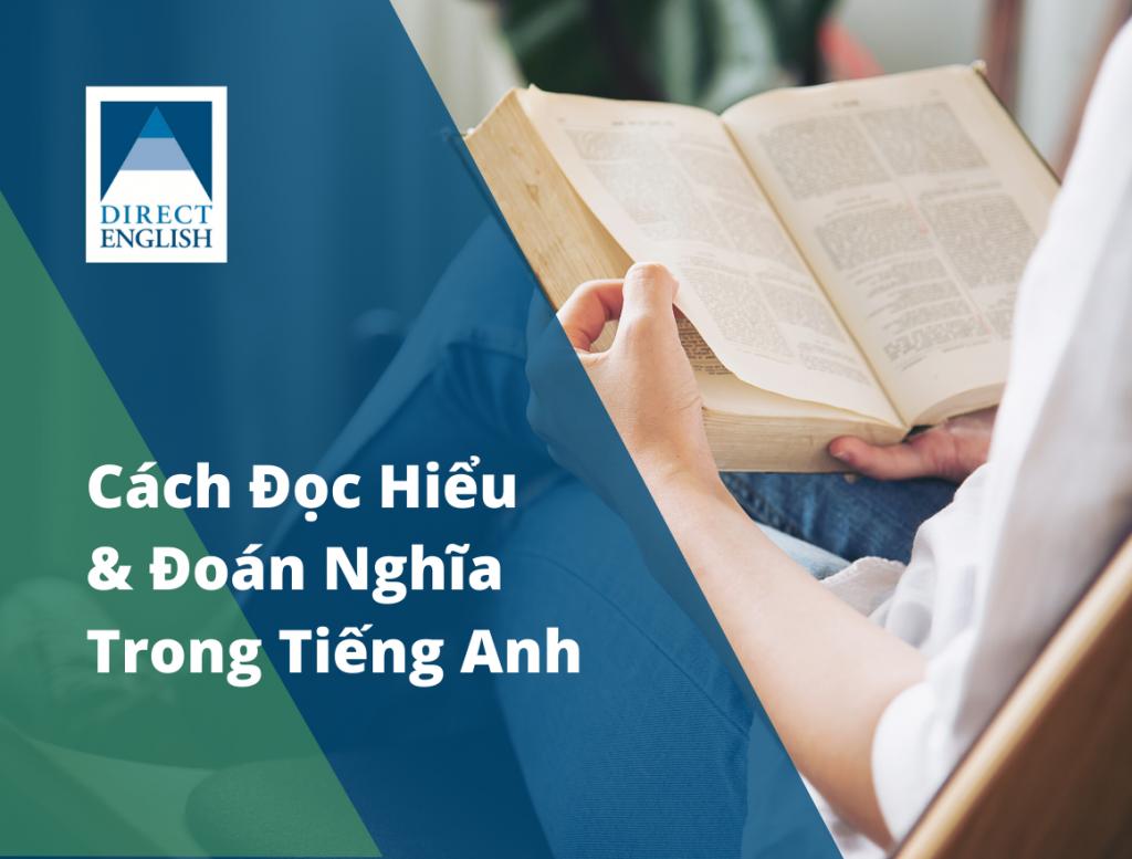 Kỹ năng đọc hiểu và đoán nghĩa của từ trong Tiếng Anh
